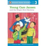 Young CAM Jansen and the Magic Bird Mystery by David A Adler