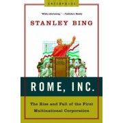 Rome Inc: The Rise And Fall Of The First Multinational Corporation