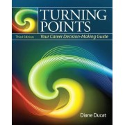 Turning Points by Diane Ducat