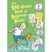 Big Green Book of Beginner Books by Dr. Seuss