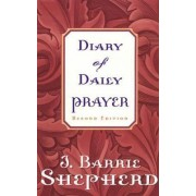 Diary of Daily Prayer, Second Edition by J. Barrie Shepherd