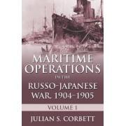 Maritime Operations in the Russo-Japanese War, 1904-1905: Volume 1 by Julian S. Corbett