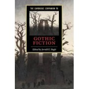 The Cambridge Companion to Gothic Fiction by Jerrold E. Hogle