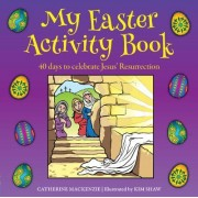 My Easter Activity Book by Catherine Mackenzie