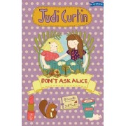 Don't Ask Alice by Judi Curtin