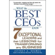 What the Best CEO's Know by Jeffrey A. Krames
