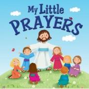 My Little Prayers by Karen Williamson