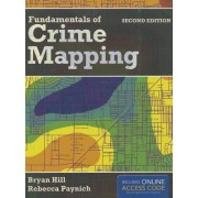 Fundamentals Of Crime Mapping by Bryan Hill