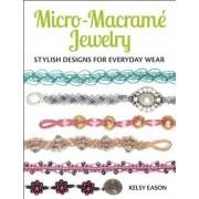 Micro-Macrame Jewelry by Kelsy Eason