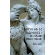 Ovidian Myth and Sexual Deviance in Early Modern English Literature by Sarah Carter