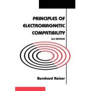 Principles of Electromagnetic Compatibility by Bernhard Keiser