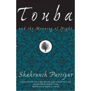 Touba And The Meaning Of Night by Shahrnush Parsipur