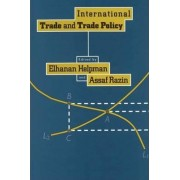 International Trade and Trade Policy by Elhanan Helpman