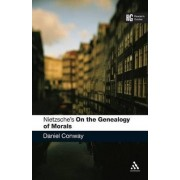 Nietzsche's On the Genealogy of Morals by Daniel Conway