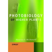 Photobiology of Higher Plants by Maurice S. McDonald