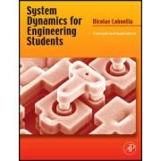 System Dynamics for Engineering Students by Nicolae Lobontiu