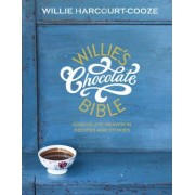 Willie's Chocolate Bible by Willie Harcourt-Cooze