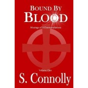 Bound by Blood by S Connolly