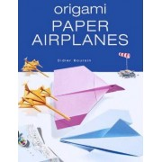 Origami Paper Airplanes by Didier Boursin