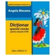 Dictionar roman-spaniol - Clasele Ii-Viii - Angela Mocanu