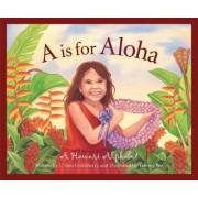 A is for Aloha by U'Ilani Goldsberry