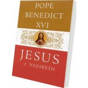Jesus of Nazareth by Pope Benedict