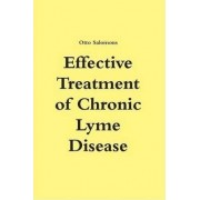 Effective Treatment of Chronic Lyme Disease by Otto Salomons