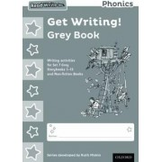 Read Write Inc. Phonics: Get Writing! Grey Book Pack of 10 by Ruth Miskin