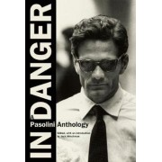 In Danger by Pier Paolo Pasolini