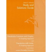 Study and Solutions Guide for Larson/Hostetler/Edwards' Precalculus Functions and Graphs: A Graphing Approach, 4th by Larson