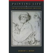 Painting Life by Robert L. Bonn