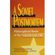 A Soviet Postmortem by Sigmund Krancberg