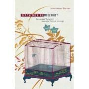 Reconfiguring Modernity by Julia Adeney Thomas