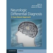 Neurologic Differential Diagnosis by Alan B. Ettinger