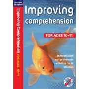 Improving Comprehension 10-11 by Andrew Brodie