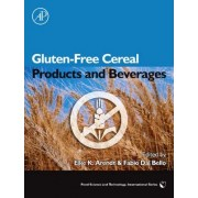 Gluten-Free Cereal Products and Beverages by Elke Arendt