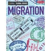 Global Issues: Migration (Below Level) by National Geographic Learning