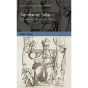 Ammianus' Julian by Alan J. Ross