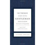 50 Things Every Young Gentleman Should Know Revised & Upated by John Bridges