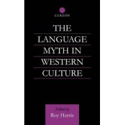 The Language Myth in Western Culture by Roy Harris