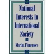 National Interests in International Society by Martha Finnemore