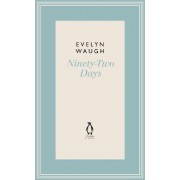 Ninety-Two Days: No. 7 by Evelyn Waugh