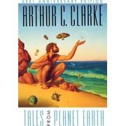 Tales from Planet Earth by Arthur C. Clarke