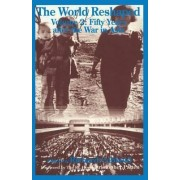 The World Reshaped: Fifty Years After the War in Asia Volume 2 by Richard Cobbold