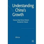 Understanding China's Growth by Chi Lo