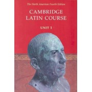 Cambridge Latin Course Unit 1 Student's Text North American Edition: Unit 1 by North American Cambridge Classics Project