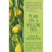 Pears on a Willow Tree by Leslie Pietrzyk