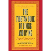 The Tibetan Book of Living and Dying, Paperback