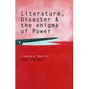 Literature, Disaster and the Enigma of Power by Eyal Peretz