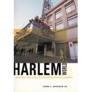 Harlemworld by John Jackson
